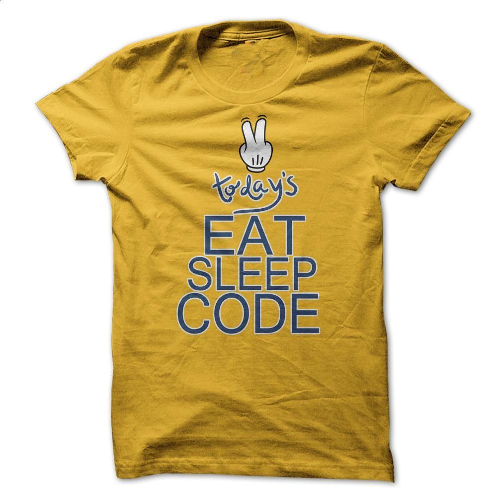 Today Eat Sleep and Code T Shirt, Hoodie, Sweatshirts - t shirt design #teeshirt #fashion