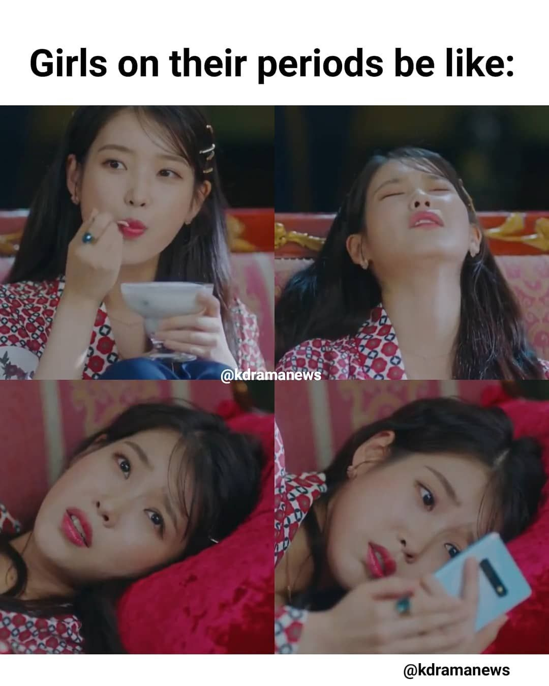 Kdrama On Instagram 4 Moods Of Girls On Their Periods By Iu Drama Hotel Del Luna Give Credit If Reposting Follow Kdramanews Kd Aktor Orang Hidup