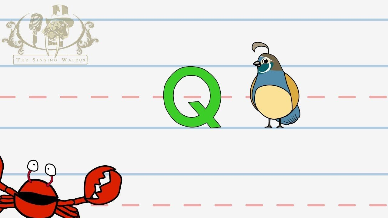Alphabet: write the letter Q -The Singing Walrus - ABC lesson for ...