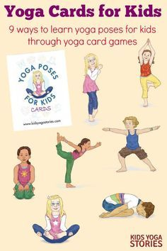 Yoga Cards For Kids 9 Ways To Learn Poses Through Card Games