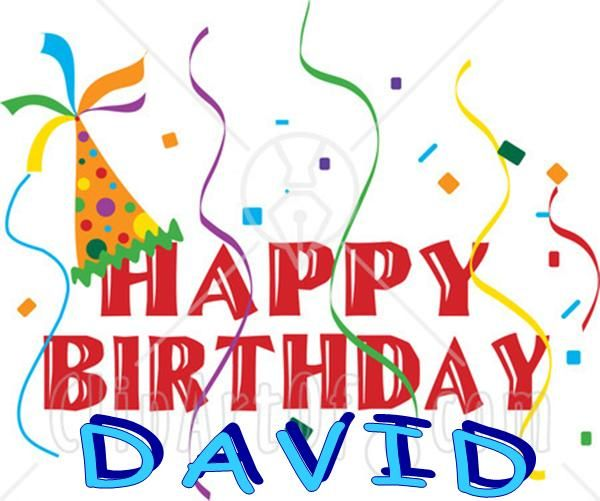 Happy Birthday David We Love You More Than You Could Ever Know