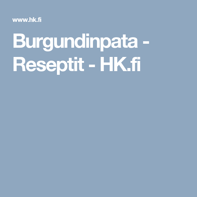 Burgundinpata - Reseptit - HK.fi