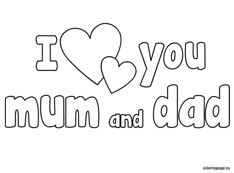 I Love You Mom And Dad Coloring Pages Mom Coloring Pages I Love