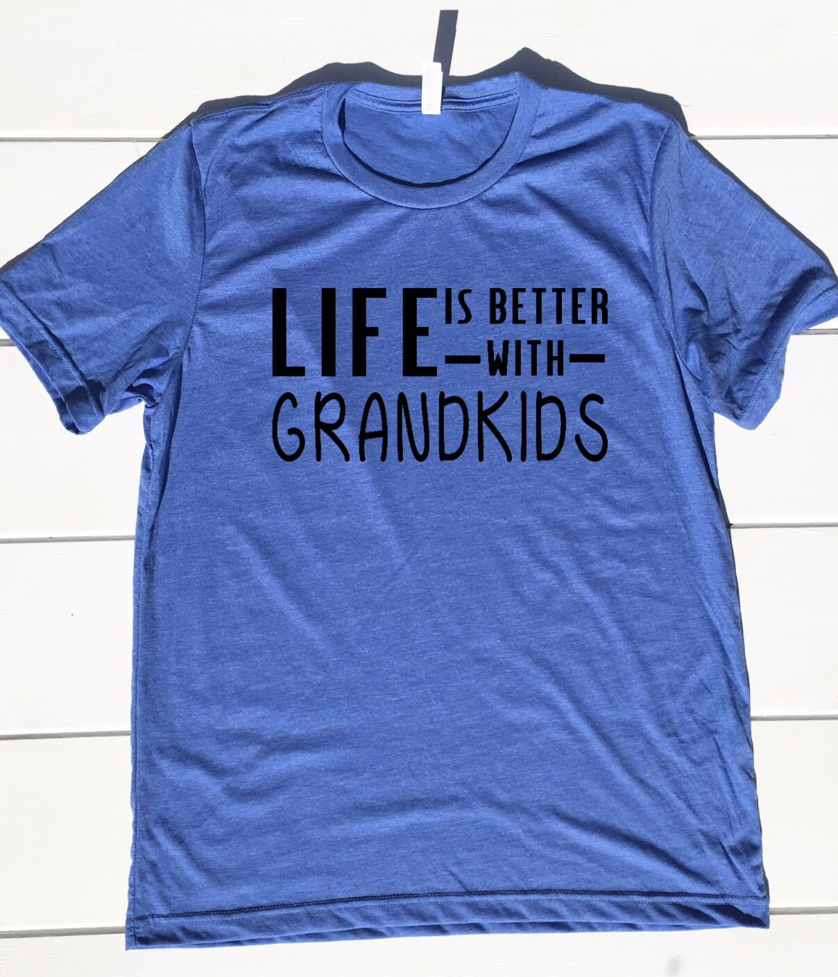 Grandpa Shirt, Better with Grandkids, Gifts for Grandpa, Grandpa tshirt, funny grandpa gifts, grandpa birthday gifts, grandpa birthday shirt
