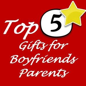 list of the 5 best suggested gifts for boyfriends parents from a mom of three boys