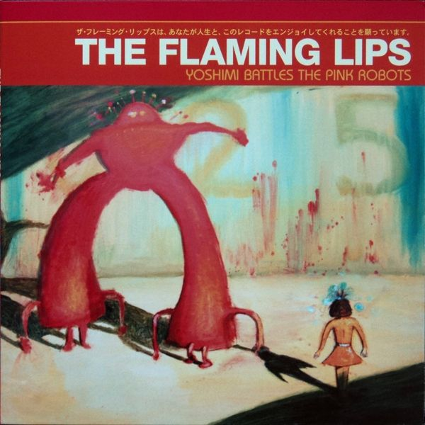 Flaming Lips The Yoshimi Battles The Pink Robots Flaming Lips Classic Rock Albums Robot Picture