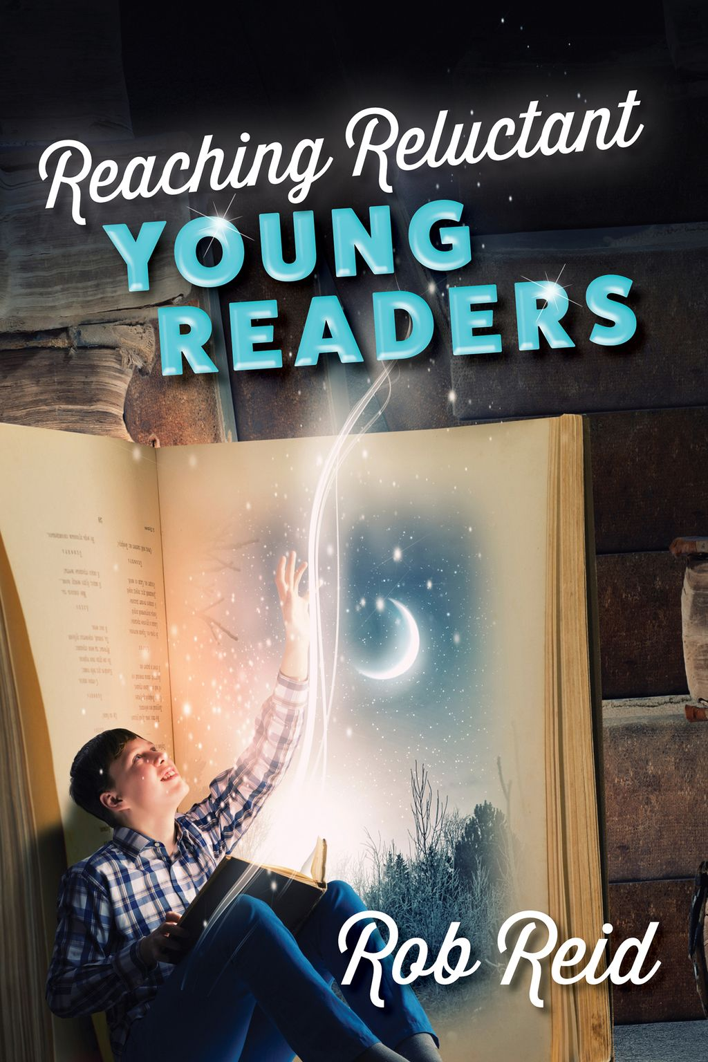Reaching Reluctant Young Readers (eBook) Young reader