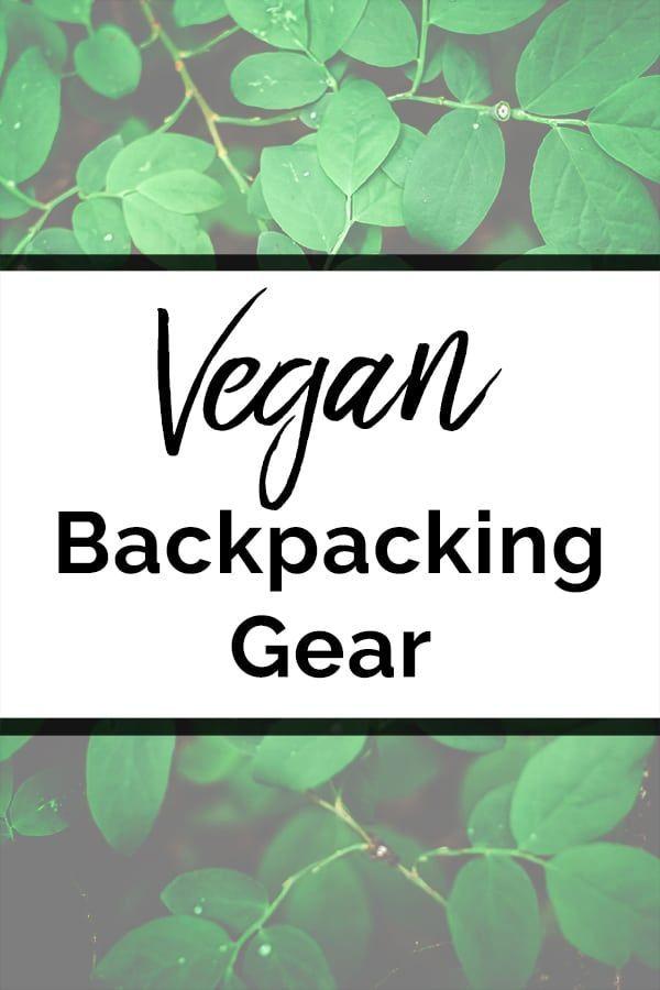 Photo of Vegan backpacking gear!