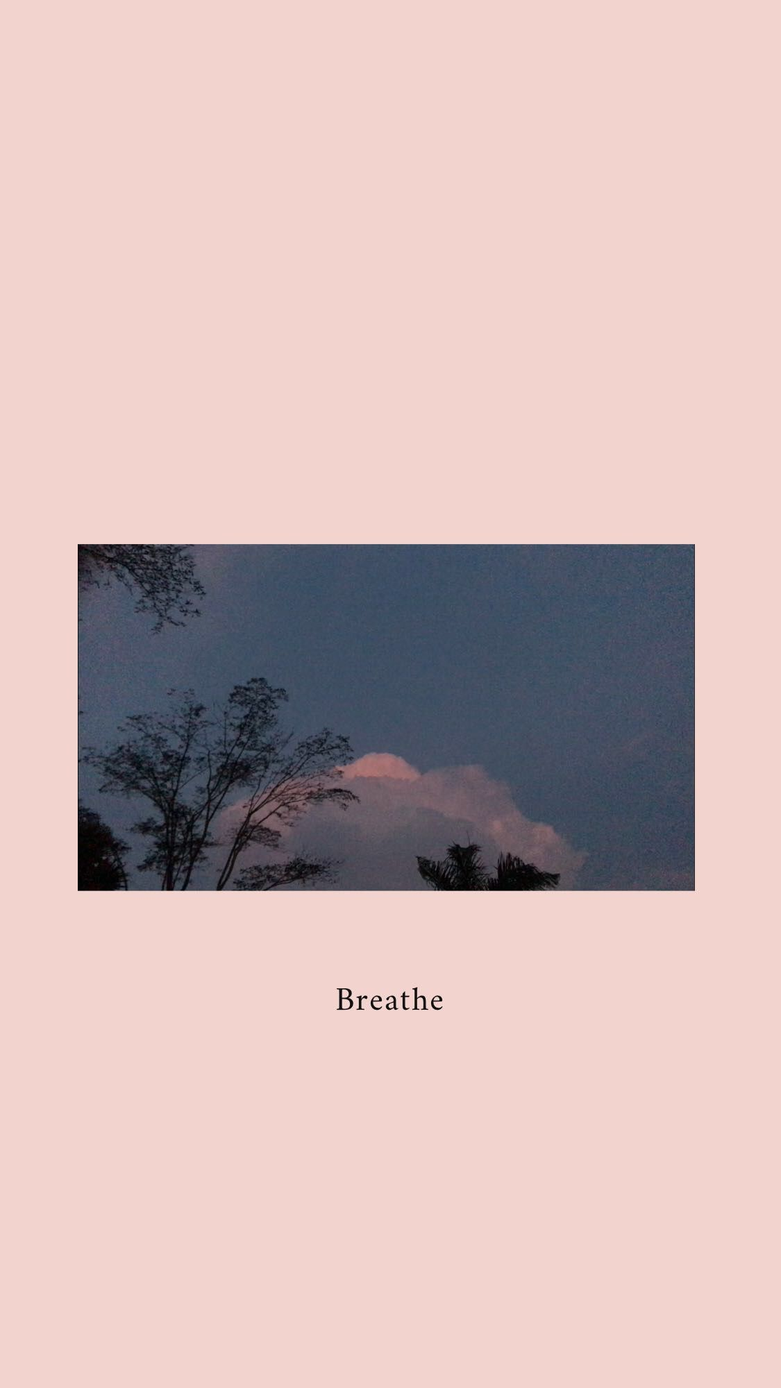 Breathe In 2019 Aesthetic Iphone Wallpaper Tumblr