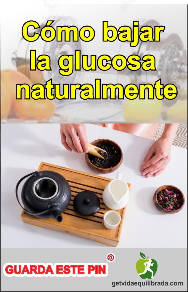 Como bajar la glucosa remedios naturales