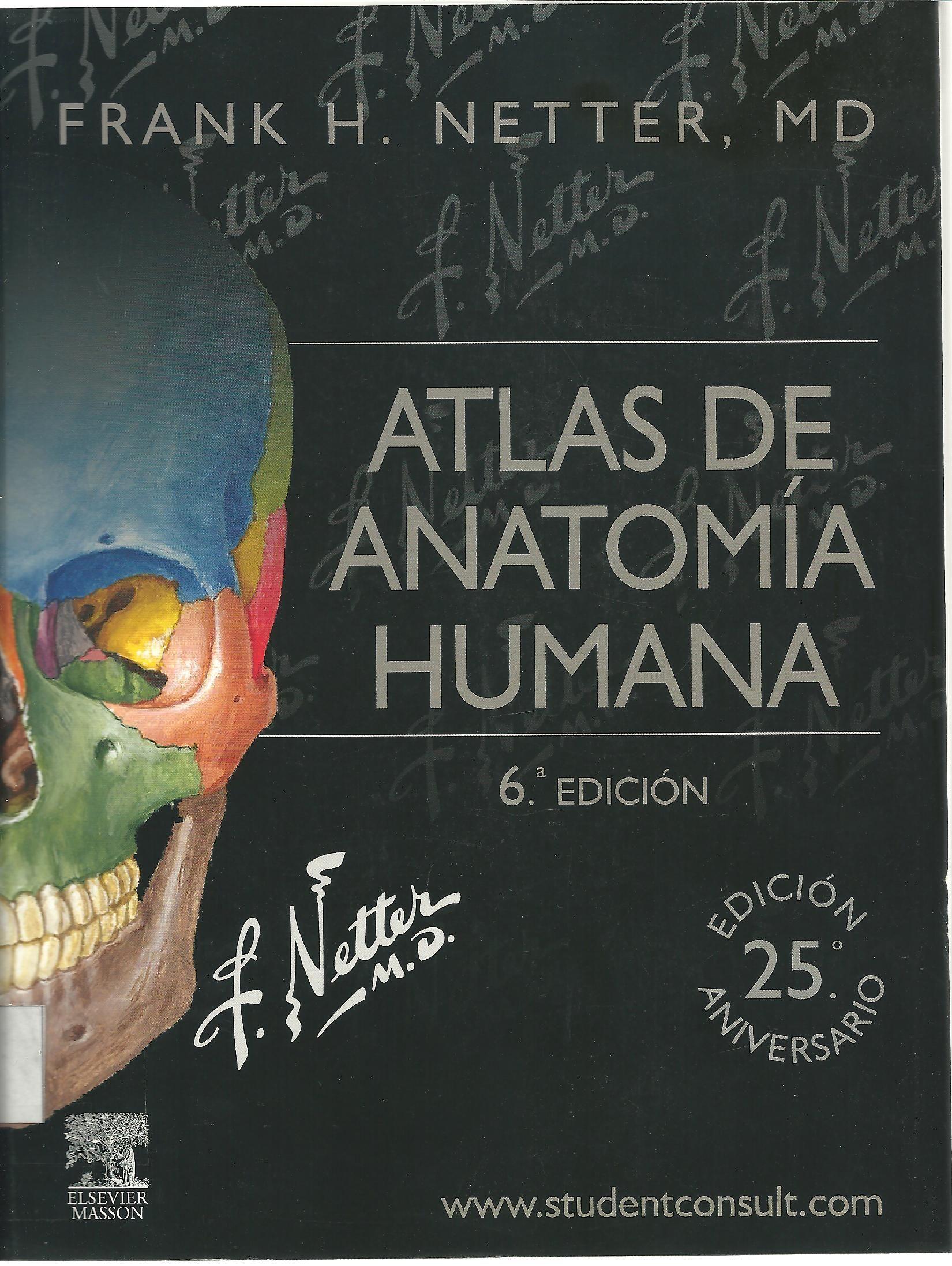Frank. Atlas de Anatomía Humana.,6a.ed., 4Ej.   BIBLIOGRAFÍAS ...