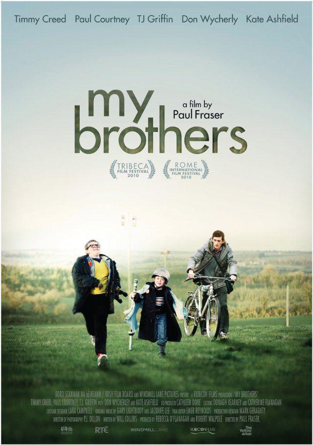 My Brothers Paulfraser Brothers Movie Irish Movies Movie Website