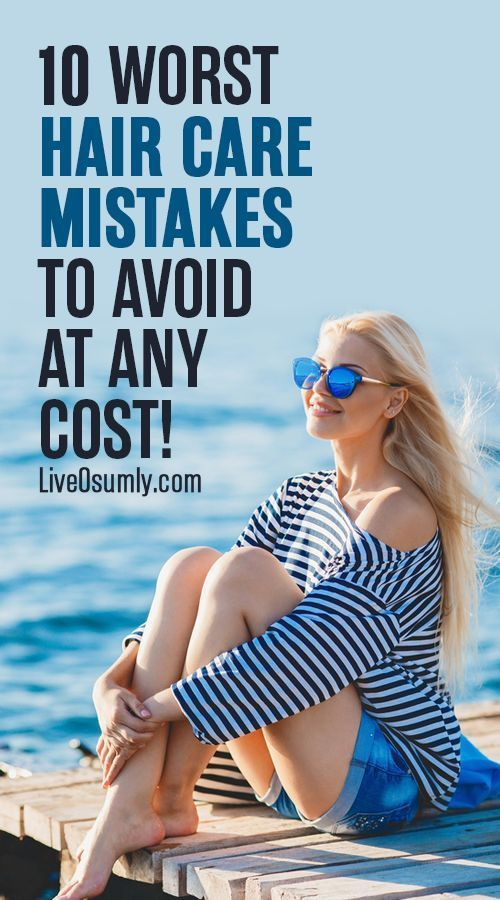 Top 10 Common Hair Care Mistakes That You Must Stop RIGHT Now