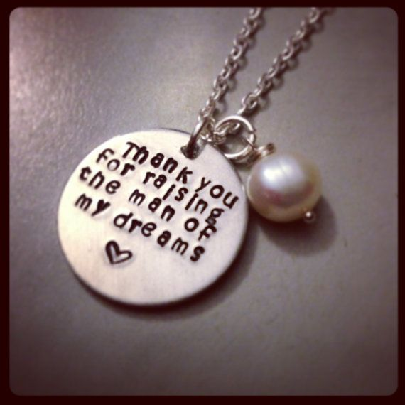 """Personalized Hand Stamped - Mother in Law """"Thank you for raising the man if my dreams"""" necklace"""