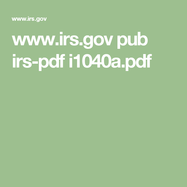 Irs Pub Irs Pdf I1040apdf Tax Forms Pinterest Irs Gov