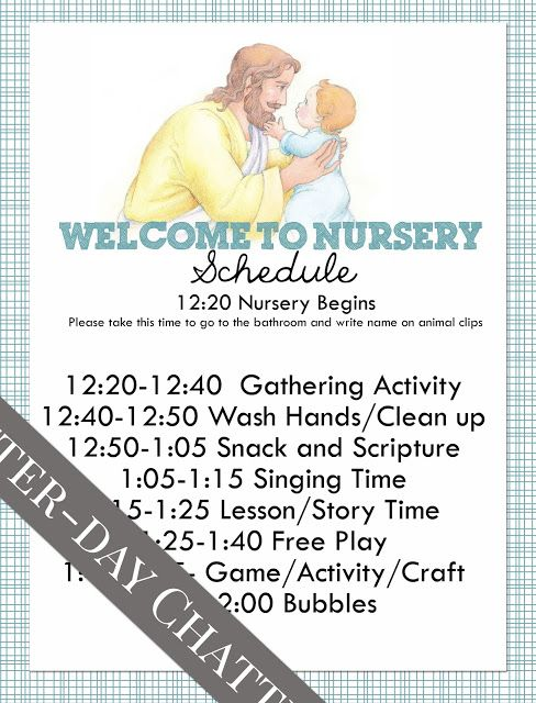 LatterDay Chatter Nursery Schedule and Roll Includes a