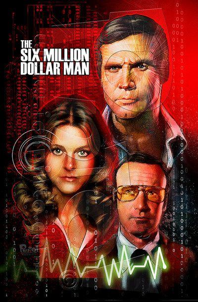 Six Million Dollar Man By Jonpinto On Deviantart Bionic Woman Old Movies Childhood Tv Shows