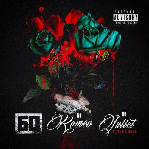 50 Cent Ft Chris Brown No Romeo No Juliet 50cent Chrisbrown