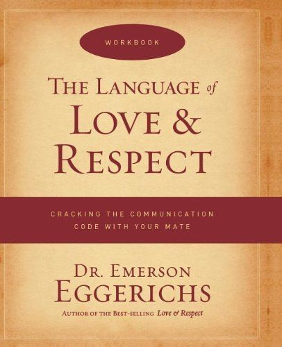 The Language Of Love And Respect Workbook Pink Heard This But Blue Meant This Love And Respect Workbook Marriage Books