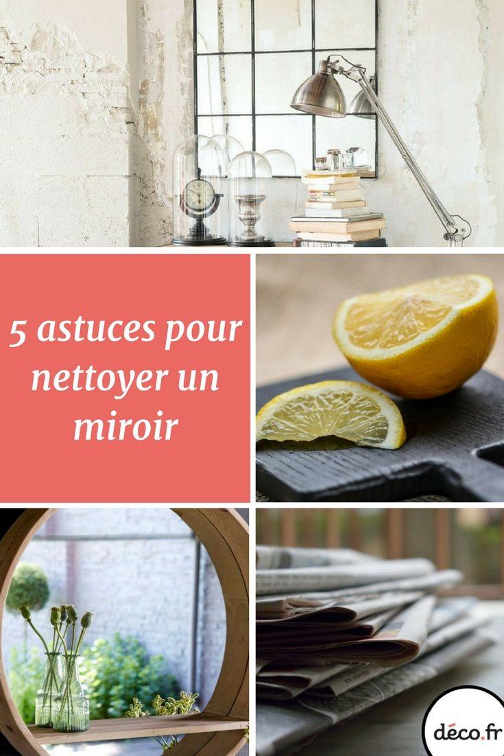 5 astuces pour nettoyer un miroir pinterest astuce de grand mere nettoyant et miroirs. Black Bedroom Furniture Sets. Home Design Ideas