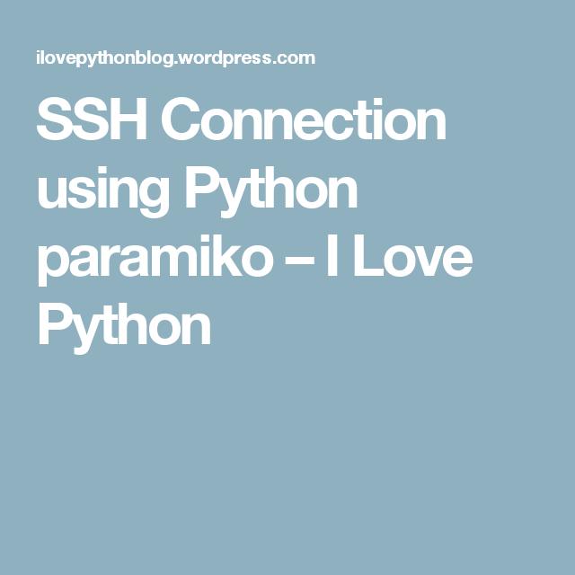 SSH Connection using Python paramiko | Python | Python