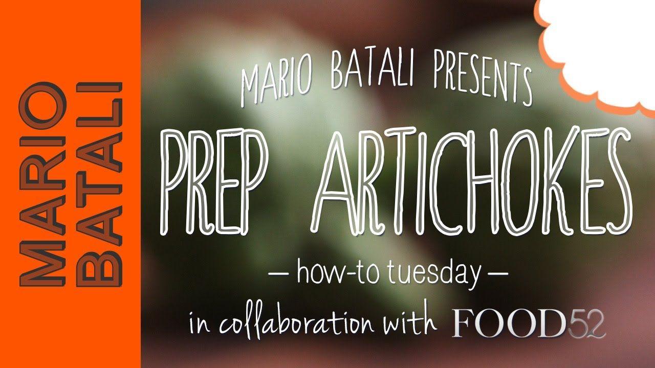 Mario Batali's How-To Tuesday: Prep Artichokes | Mario ...