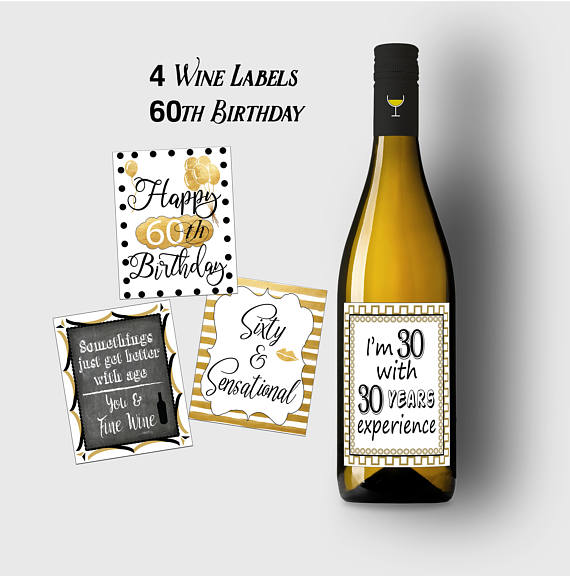 60th Birthday Wine Labels Birthday Wine Labels 60th Birthday