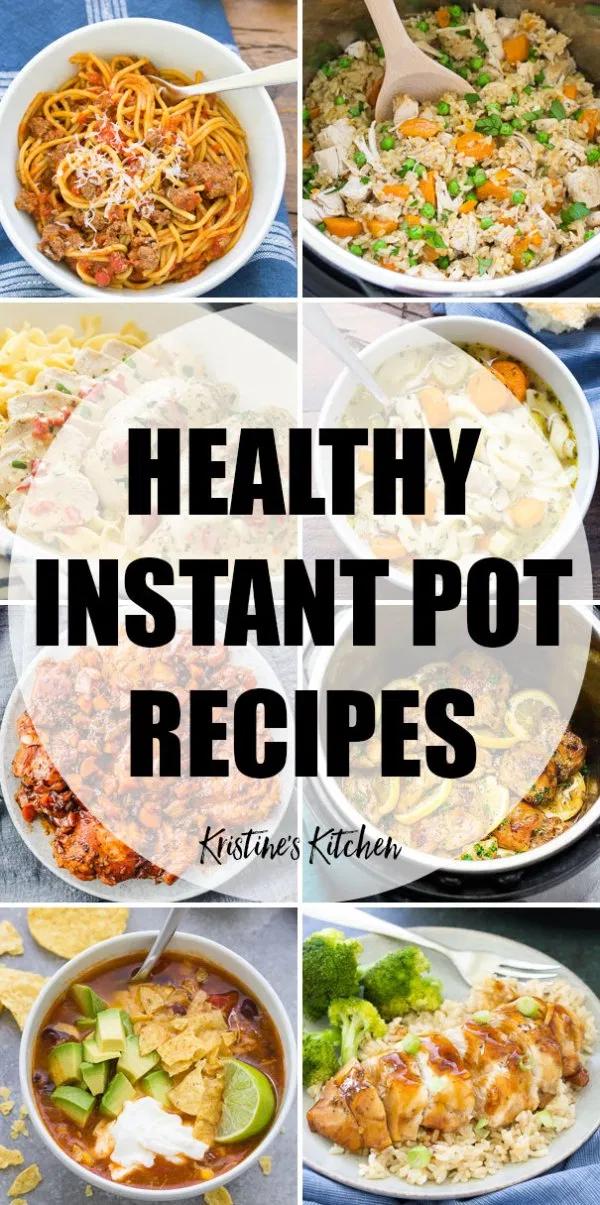 Easy Healthy Instant Pot Recipes The Best Clean Eating Pressure Cooker Recipes Instant Pot Dinner Recipes Healthy Instant Pot Recipes Easy Instant Pot Recipes