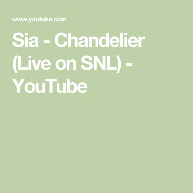 Sia - Chandelier (Live on SNL) - YouTube | music | Pinterest ...