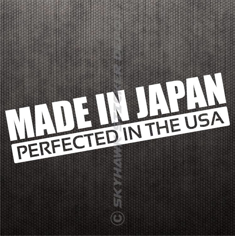 Made in japan perfected in usa bumper sticker vinyl decal jdm car sticker bomb