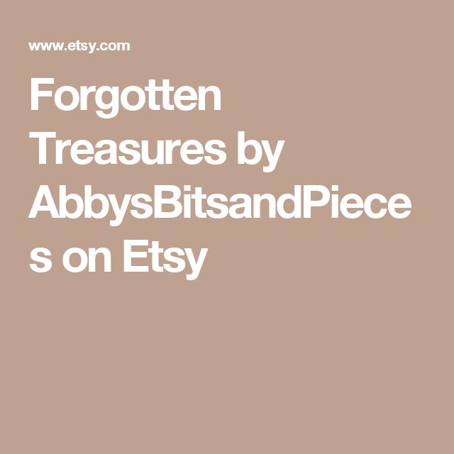 Forgotten Treasures by AbbysBitsandPieces on Etsy