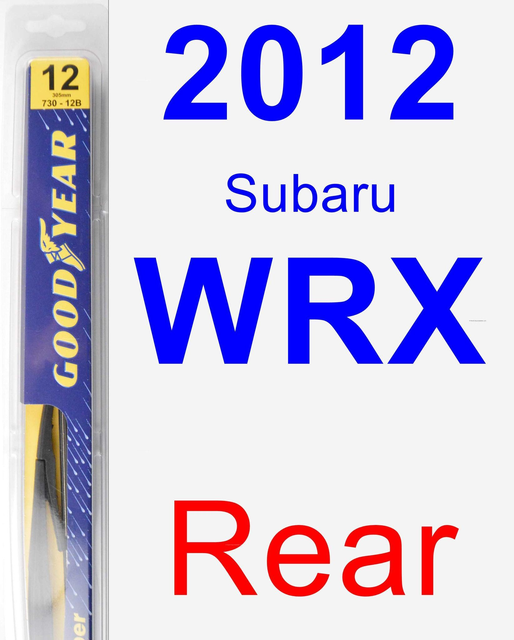 Rear Wiper Blade For 2012 Subaru WRX - Rear