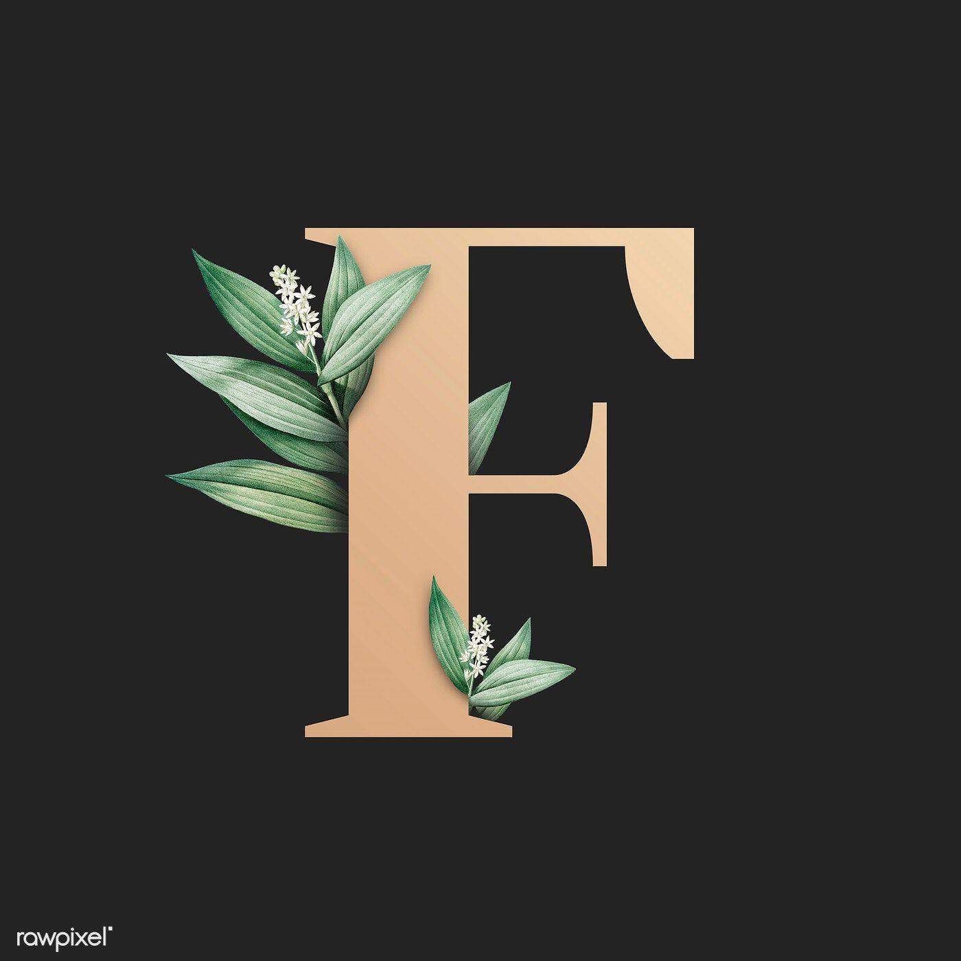 Download Premium Illustration Of Botanical Capital Letter F Illustration Letter F Lettering Alphabet Fonts Lettering Fonts F alphabet wallpaper hd