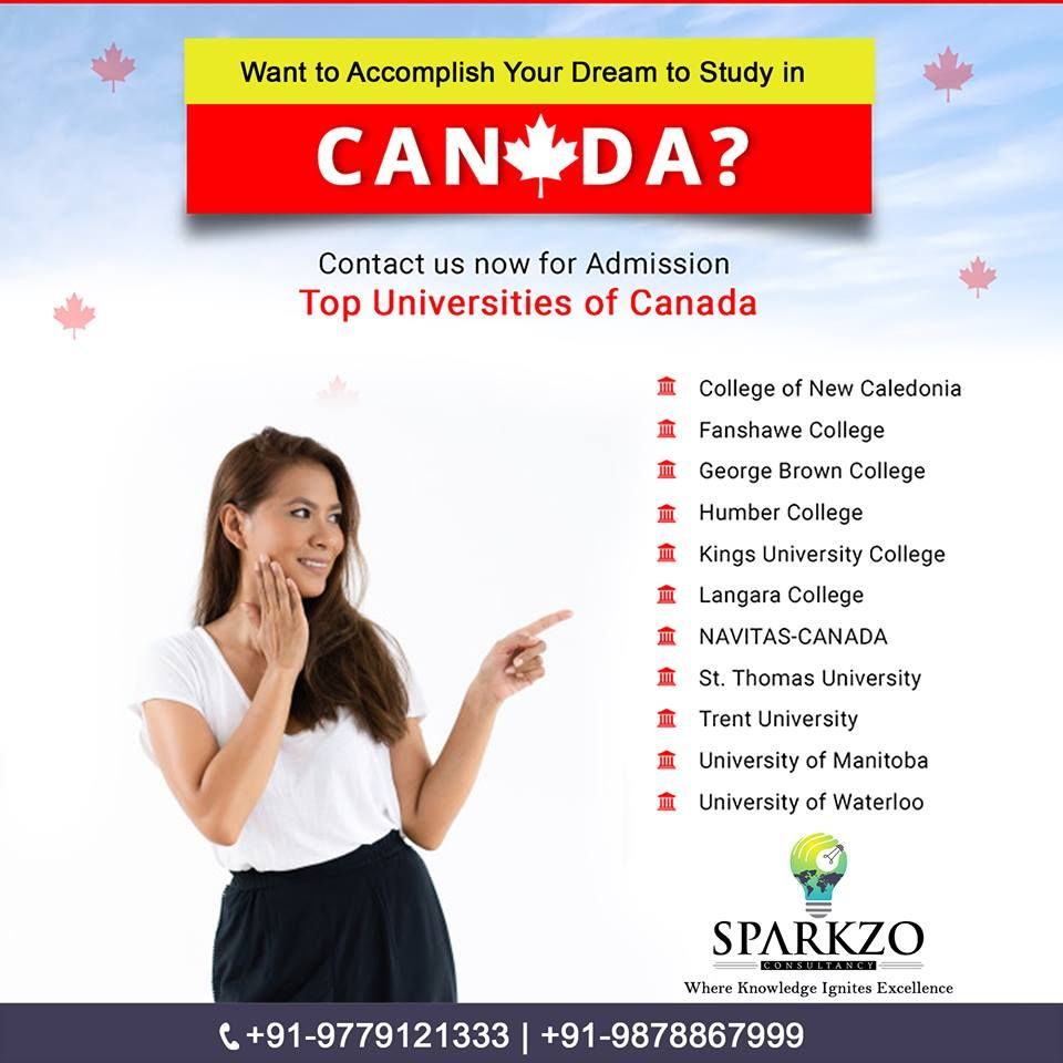 Want to your Dream to Study in Canada ? Contact