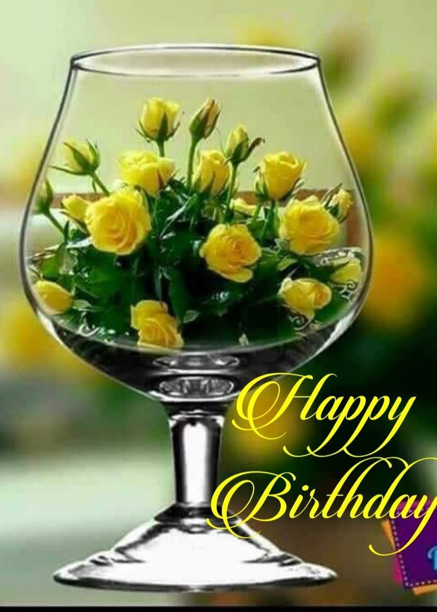 Pin By Greta Mccurry On Happy Birthday Happy Birthday Flowers Wishes Happy Birthday Flowers Happy Birthday Gifts