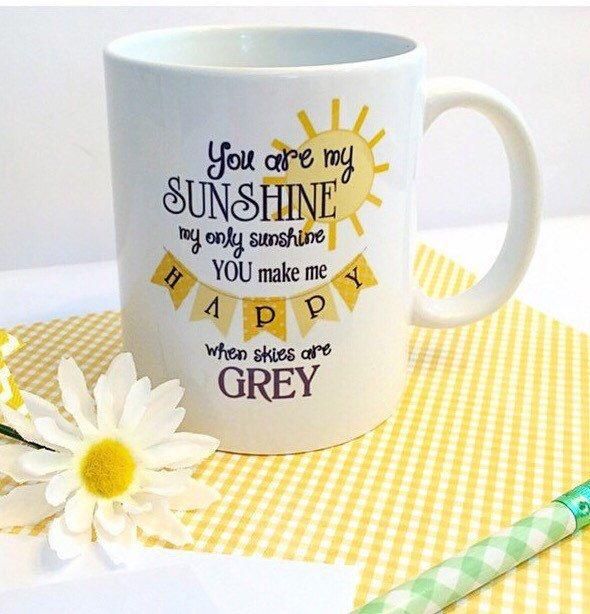 You Are My Sunshine Coffee Mug By Ohmyworddesigns On Etsy Https Www