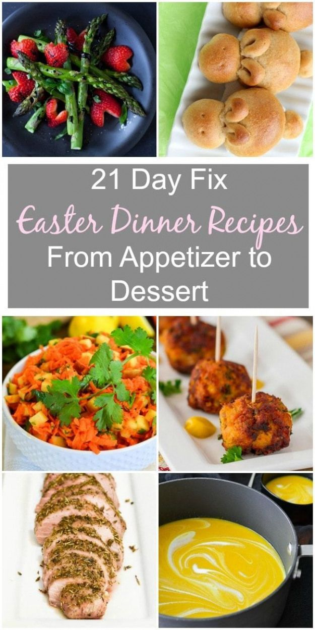 21 Day Fix Easter Dinner Recipes  The Foodie and The Fix  Meal Planning