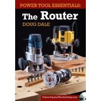 Power Tool Essentials: The Router - Router, Woodworking, Techniques | ShopWoodworking