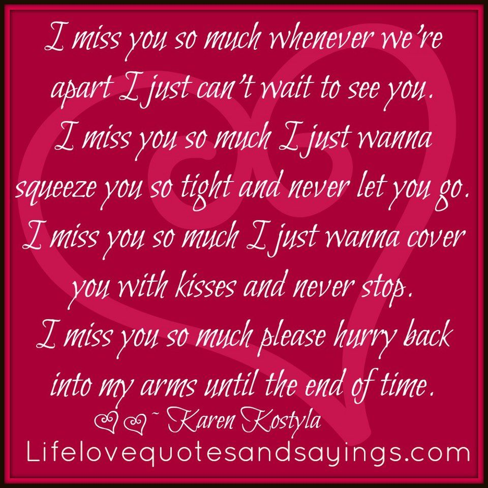 I Miss You I Love You So Much Quotes Missing You Love Quotes Love Yourself Quotes