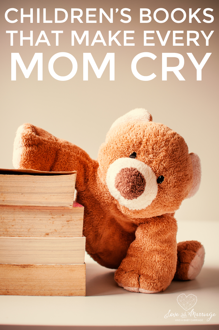 8 Children's Books That Make Every Mom Cry | All Things Parenting