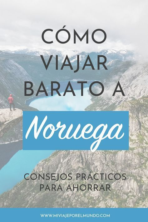 Consejos para viajar barato a Noruega