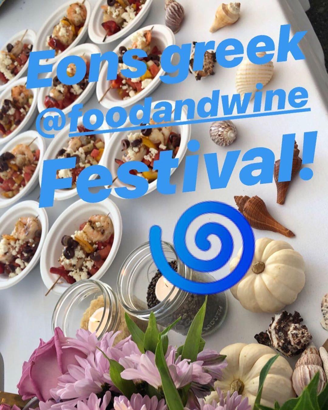 Delish Greek Goodness at the Food & Wine Festival🍷🌀🍷🌀 @eonsgreek