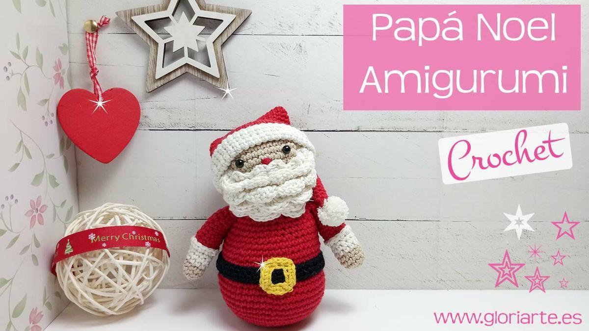 Papá Noel de ganchillo. ¡Tejemos amigurumis navideños ...