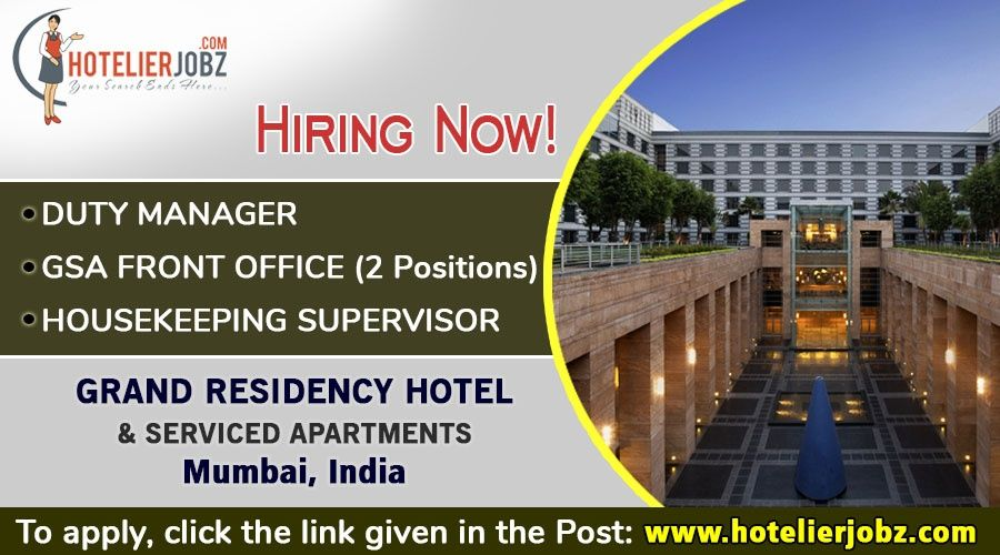 Grand Residency Hotel, Mumbai recruiting personnel for