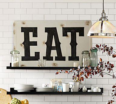 Eat Sign #potterybarn