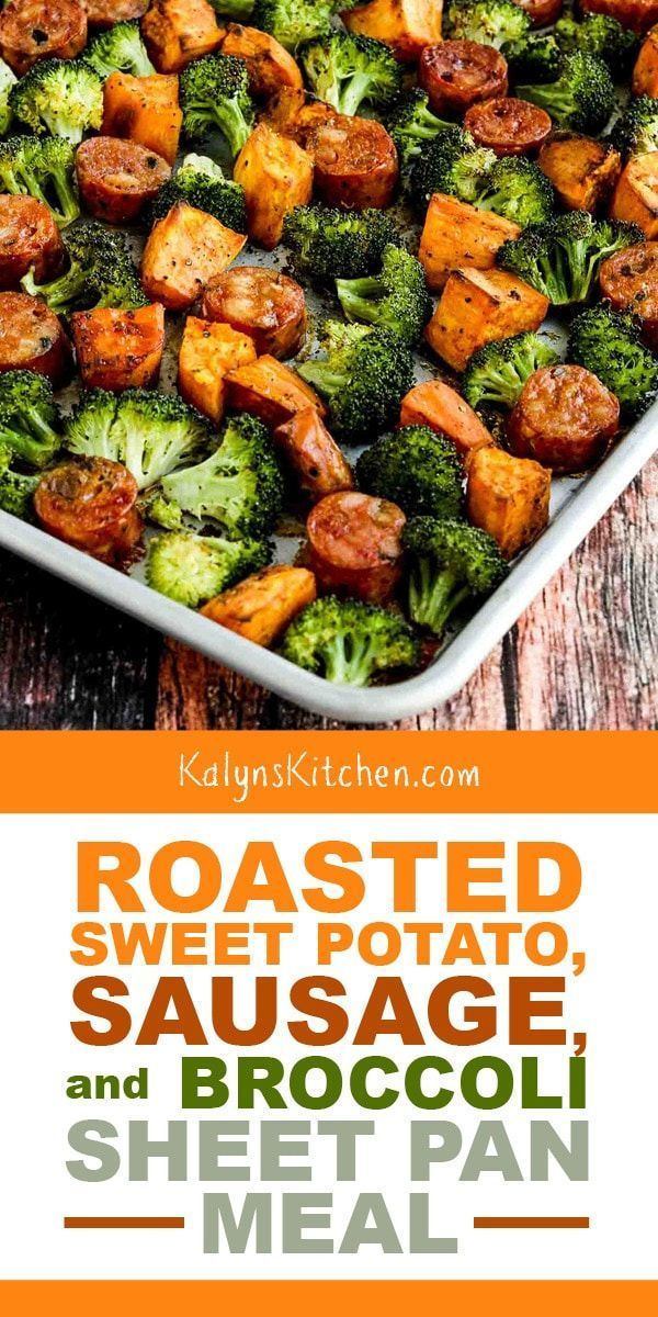 Photo of Roasted Sweet Potatoes, Sausage, and Broccoli Sheet Pan Meal – Kalyn's Kitchen
