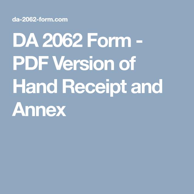 Da 2062 Form Pdf Version Of Hand Receipt And Annex Annex Receipt Hands