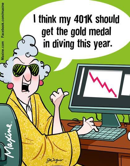 401k Wins The Gold Medal Maxine Humor Funny Quotes