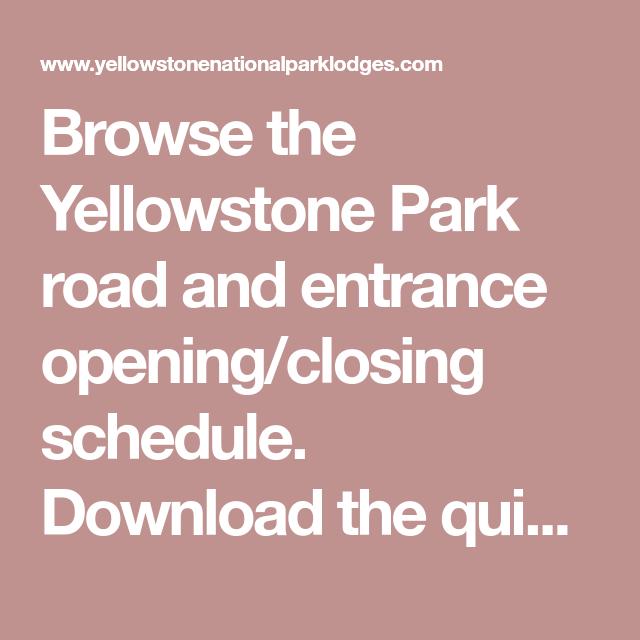 Yellowstone opening dates