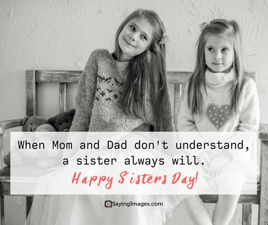 Happy Sisters Day Quotes and Greetings | Family Quotes and Saying